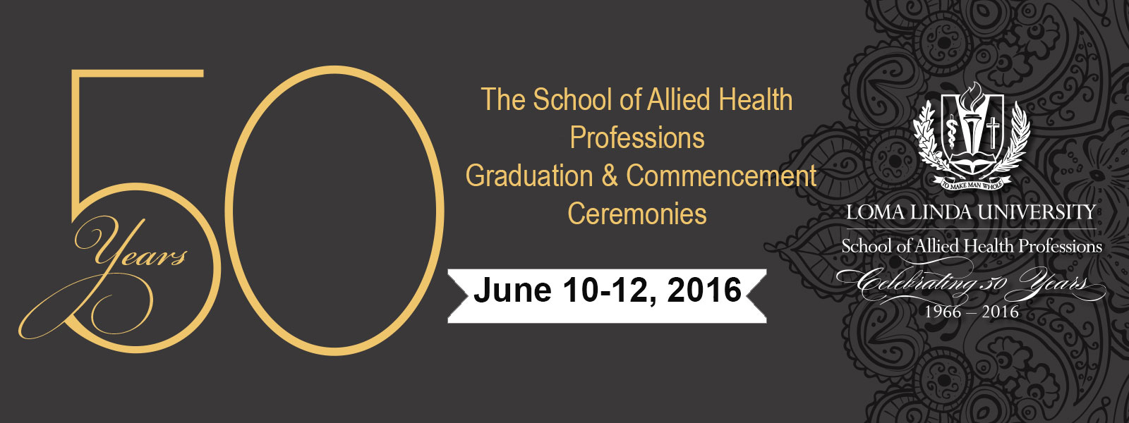 LLU School of Allied Health Celebrating 50 Years!