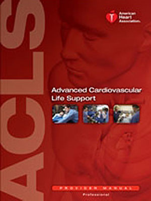 The Advanced Cardiac Life Support (ACLS)