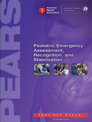 Pediatric Emergency Assessment, Recognition & Stabilization (PEARS)